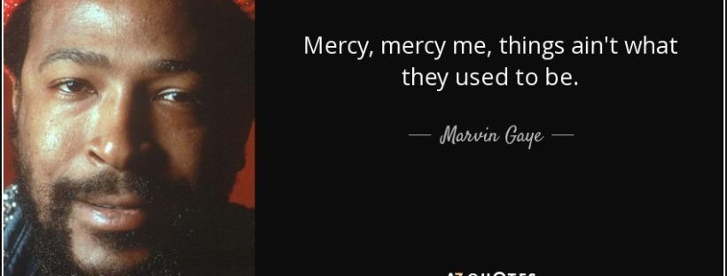 from Carson marvin gay lyrics oh mercy mercy